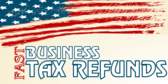 Business Tax Refund Fast