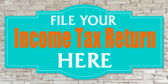 File Your Income Tax Return Here Orange And Blue