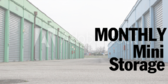 Monthly Mini Storage