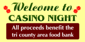 Welcome To Casino Night Food Bank