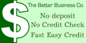 No Deposit No Credit Check