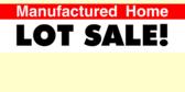 Manufactured Estate Lot Sale