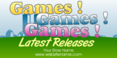 Games Games Games! Latest Releases
