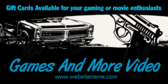 Game And Movie Store Gift Cards Available