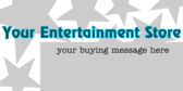 Entertainment Store Buying Message