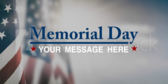 Memorial Day Your Message Here