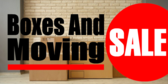 Boxes and Moving Sale