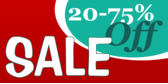 20 to 75 Percent Off Sale