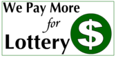 We Pay More For Lottery Green