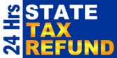 24 Hrs State Tax Refund