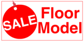 Floor Model Sale Red Tag