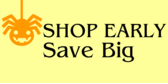 Shop Early Save Big