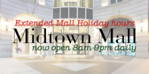 Extended Mall Holiday Hours