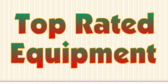 Top Rated Equipment