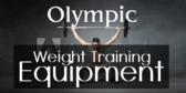 Olympic Weight Training Equipment