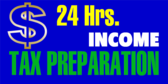 24hr Income Tax Prep