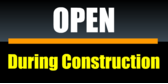 Open During Construction Black Yellow Bar