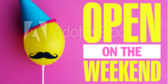 Open on the Weekend