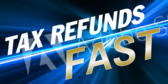 Tax Refund Fast