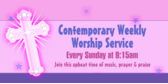 Contemporary Weekly Worship