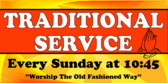 Traditional Service Every Sunday