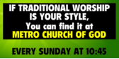 If Traditional Worship is your Style