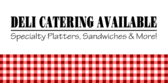 Deli Catering Available Picnic