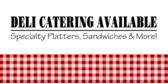 Deli Catering Available Picnic