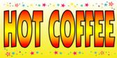 Hot Coffee Yellow