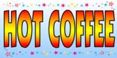 Hot Coffee Blue