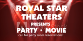 Reserve Movie Theater for Party and Movie