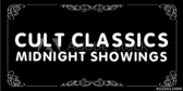 Cult Classics Midnight Showings