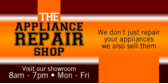 The Appliance Repair Shop and Showroom