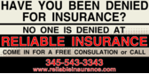 Have You been denied for insurance?