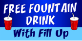 Free Fountain drink with fill up