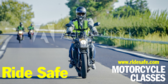 Ride Safe! motorcycles classes