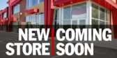Coming Soon New Store