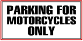 Parking Motorcycle Only