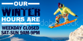 Seasonal Hours Winter