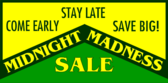 midnight madness sale signs
