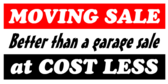 Moving Sale Cost Less