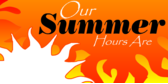 Seasonal Hours Summer