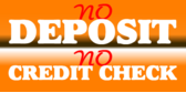 No Credit Check No Deposit