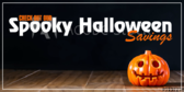 Spooky Halloween Savings