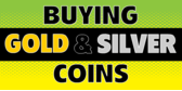 Buying Gold and Silver