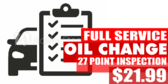 Full Service Oil Change 27 Point Inspection