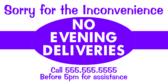 No Deliveries Evenings