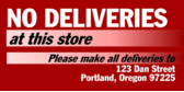 No Deliveries Use Other Store
