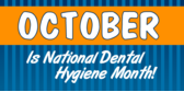October Dental Hygiene Month