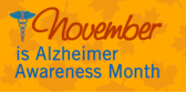 November is Alzheimer Awareness Month